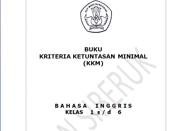 MODEL FORMAT KKM BAHASA INGGRIS SD SIBERUK TULIS TAHUN 2012/2013