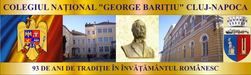 """COLEGIUL NAŢIONAL """"GEORGE BARIŢIU"""" CLUJ-NAPOCA"""