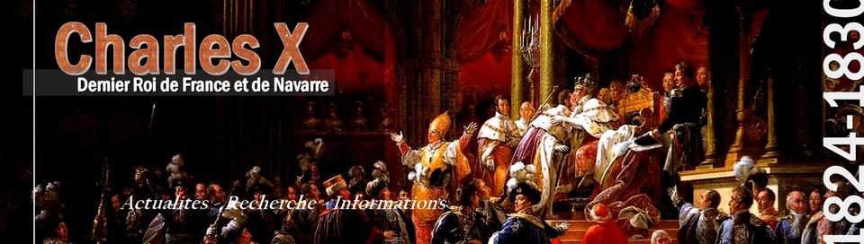Charles X, dernier Roi de France et de Navarre