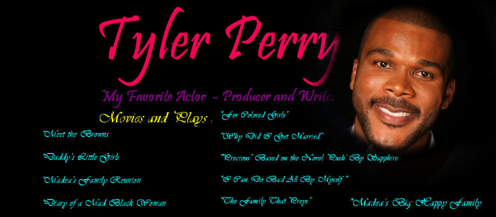 tyler perry wife and children. movies that Tyler Perry