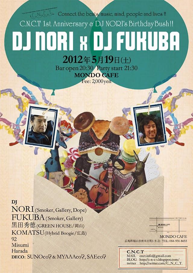 2012/05/19 DJ NORI Birthbay Bash feat. NORI & FUKUBA