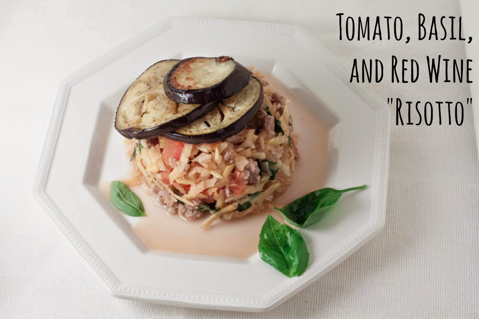 """Tomato, Basil, and Red Wine """"Risotto"""" with Minced Pork and Sliced ..."""