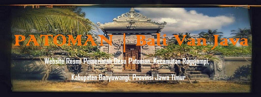 Patoman | Bali Van Java