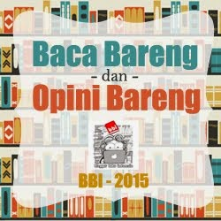 Baca Bareng dan Opini Bareng BBI-2015
