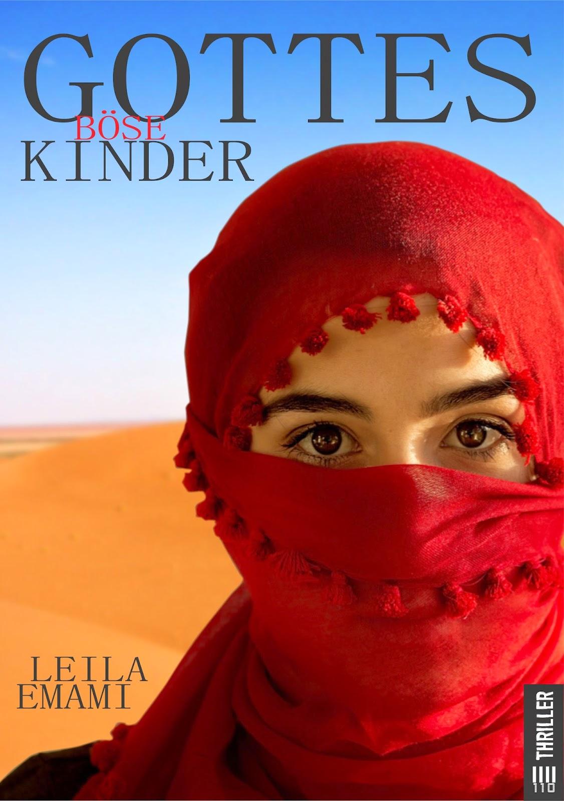 http://www.amazon.de/Gottes-b%C3%B6se-Kinder-Leila-Emami-ebook/dp/B008R8SL8A
