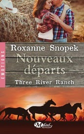 http://thesmallworldofqueenofreading.weebly.com/mes-chroniques/three-river-ranch-tome-2-nouveaux-departs-de-roxanne-snopek