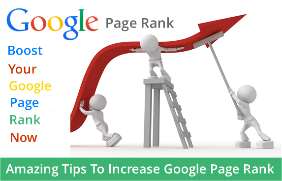 Amazing Tips To Increase Google Page Rank