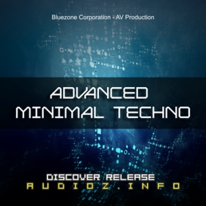 [dead] Bluezone Corporation - Advanced Minimal Techno [WAV] screenshot