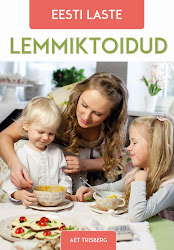 """Raamat """"Eesti laste lemmiktoidud"""" - saadaval suuremates raamatupoodides."""