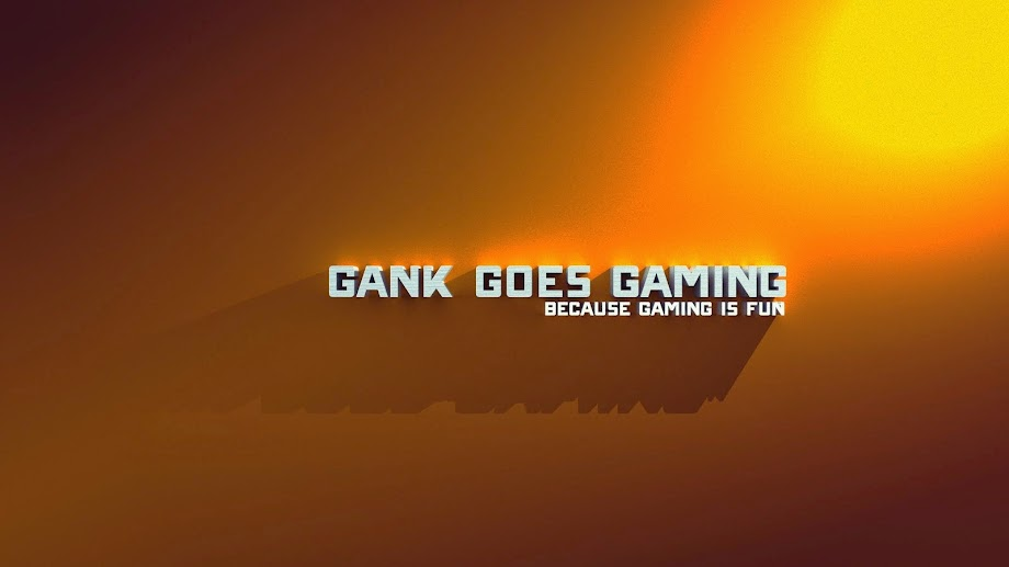 Gankalicious:  Confessions of a Gaming Addict