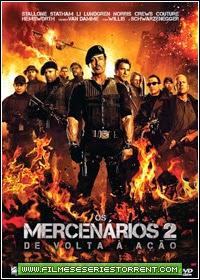 Os Mercenários 2 Dublado Torrent (2012)