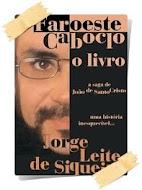 FAROESTE CABOCLO - O LIVRO