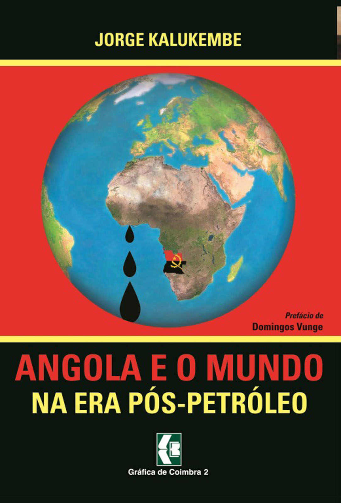 "Angola e o Mundo na era Pós-Petróleo"""