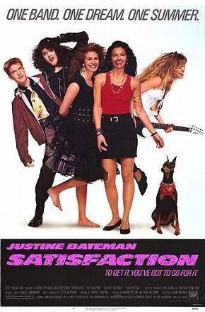 Satisfaction (Released in 1988) - Drama film - Starring Justine Bateman, Julia Roberts and Liam Neeson