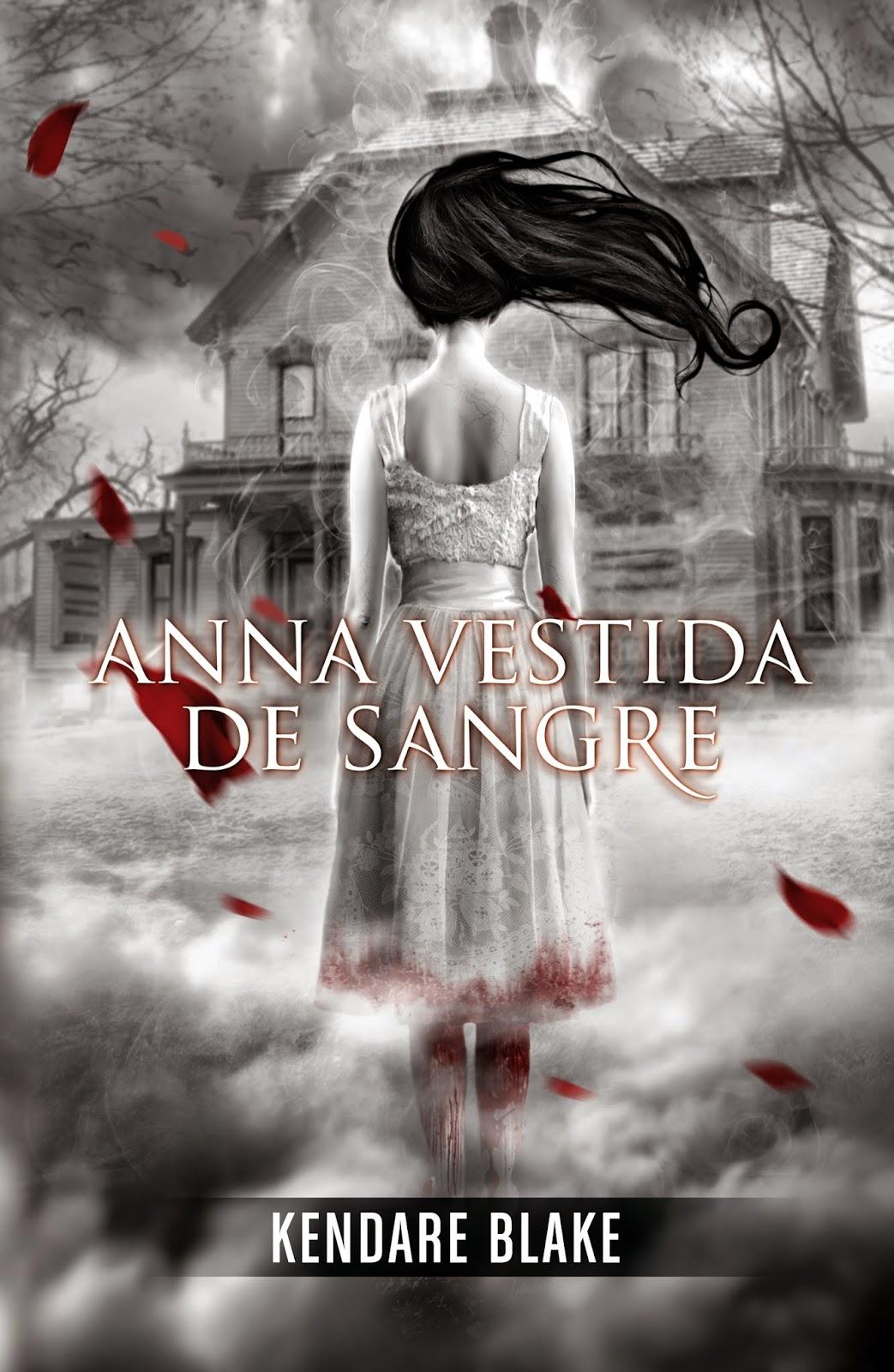 Reseña: Anna vestida de sangre - Kendare Blake