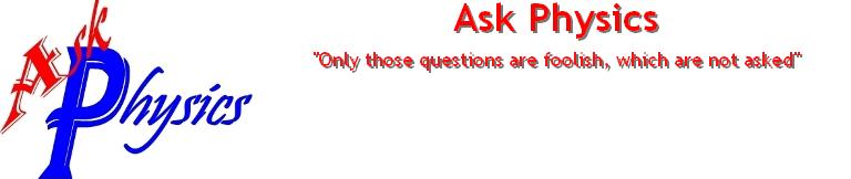 Ask Physics Doubts and Questions