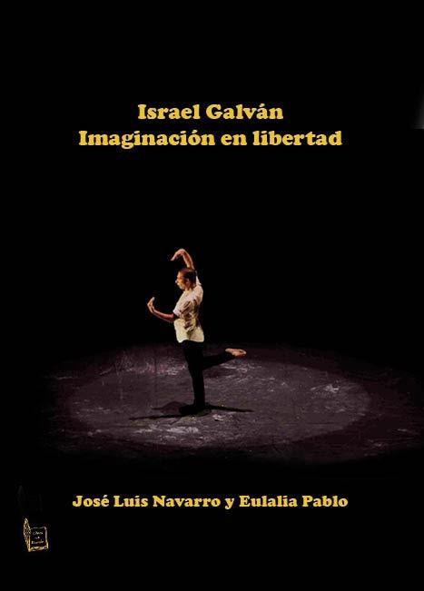 """""""Israel Galván"""" de José Luis Navarro"""