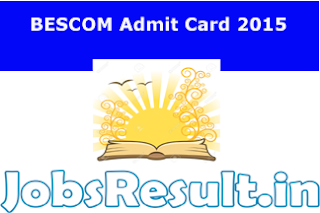 BESCOM Admit Card 2015