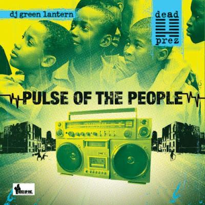 Dead Prez & DJ Green Lantern – Turn Off The Radio Vol. 3 (Pulse Of The People) (CD) (2009) (FLAC + 320 kbps)