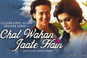 Chal Wahan Jaate Hain - Arijit Singh & Tiger Shroff