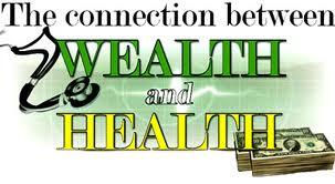 Wealth and Health Connection