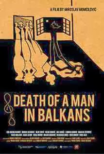 capa Death Of A.Man In Balkans Legendado