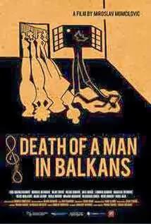 Death Of A.Man In Balkans Legendado
