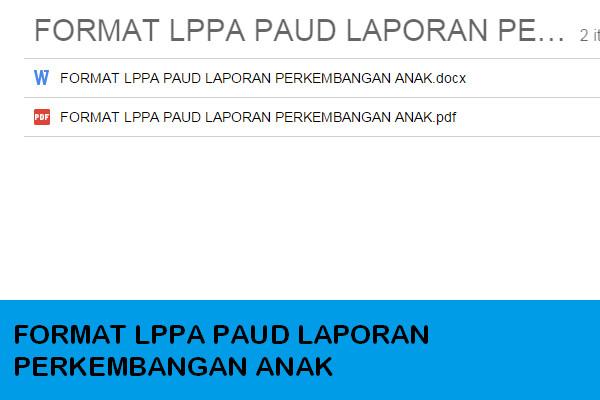 Download Format LPPA Laporan Perkembangan Anak PAUD TK KB Terbaru