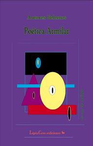"""Cubierta de: """"Poética Armilar"""" antología literaria, estoy yo """"LapizCero Edicciones, Junio2012"""""""