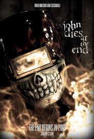 فيلم John Dies In The End رعب