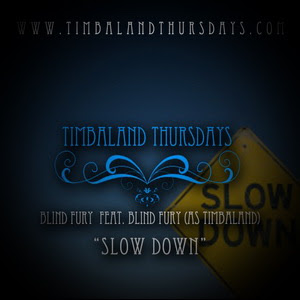Timbaland - Slow Down
