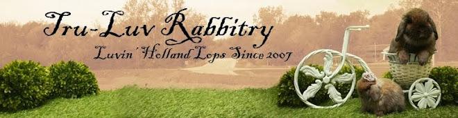 Tru-Luv Rabbitry