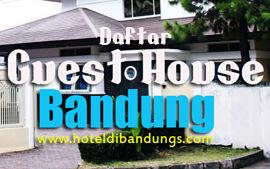 Daftar Guset House di Bandung