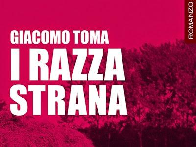 """#Recensione:""""I Razza Strana"""" di Giacomo Toma"""