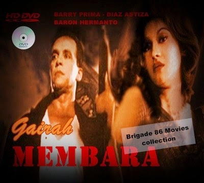 Brigade 86 Movies Center - Gairah Membara (1998)