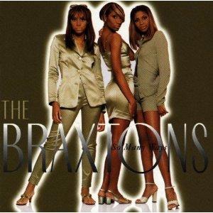 So Many Ways Braxton Sisters