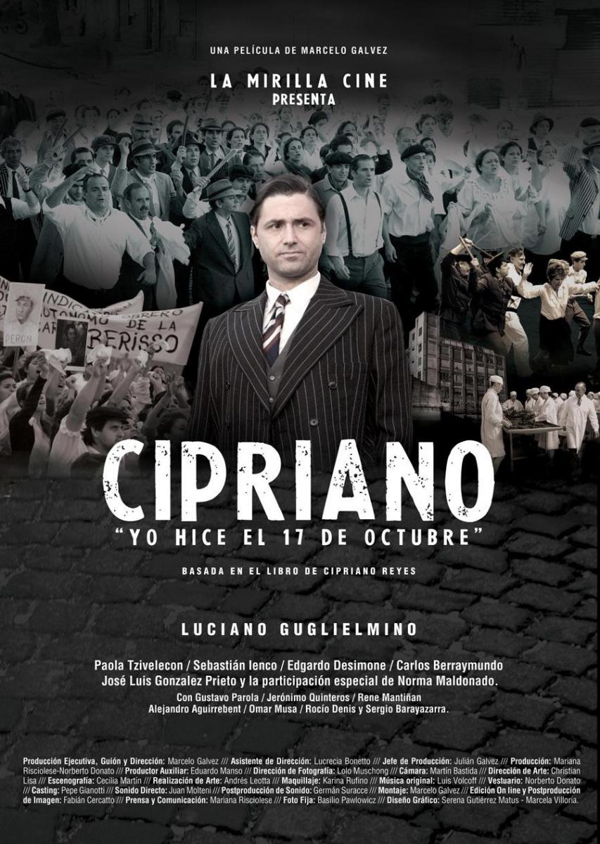 Ver Cipriano, Yo Hice El 17 De Octubre Online