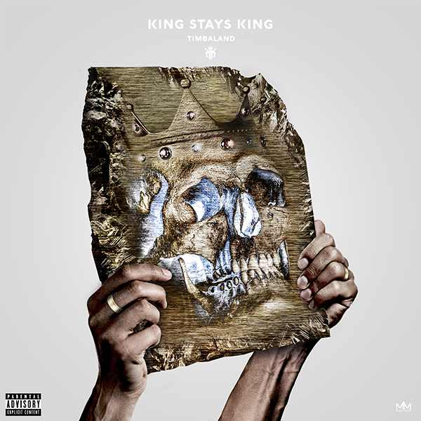 Timbaland – King Stays King (Capa x Tracklist)