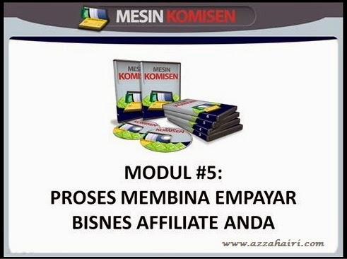 Modul 5 Membina Empayar Bisnes Affiliate Berkesan