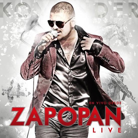 """El Komander – En Vivo Desde Zapopan """"Fiesta de Jefes"""" (Disco / Album Oficial 2012)"""