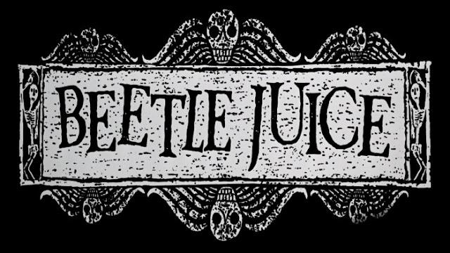 Beetle Juice, Beter Böcek,