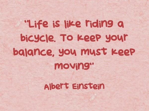 Cuộc sống cũng giống như đi xe đạp