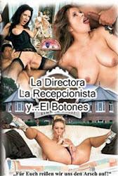 La Directora, La Recepcionista Y El Botones xxx (2008)