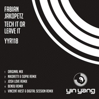 Yin Yang Records YYR118 - Fabian Jakopetz - Tech Or Leave It (Yin Yang)