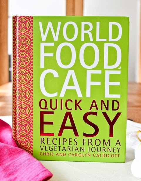 World Food Cafe, Quick and Easy Recipes from a Vegetarian Journey.