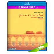 Frente al mar (2015) BRRip 720p Audio Dual Latino-Ingles