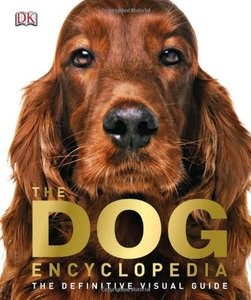 The Dog Encyclopedia by DK Publishing