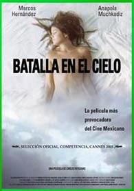 Batalla En El Cielo | 3gp/Mp4/DVDRip Latino HD Mega