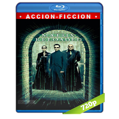 Matrix 2 Recargado (2003) BRRip 720p Audio Trial Latino-Castellano-Ingles 5.1