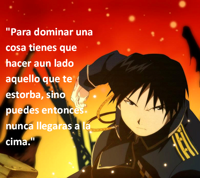 Frases con fotos del anime. Roy+Mustang